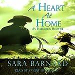 A Heart at Home: An Everlasting Heart, Book 3 | Sara Barnard