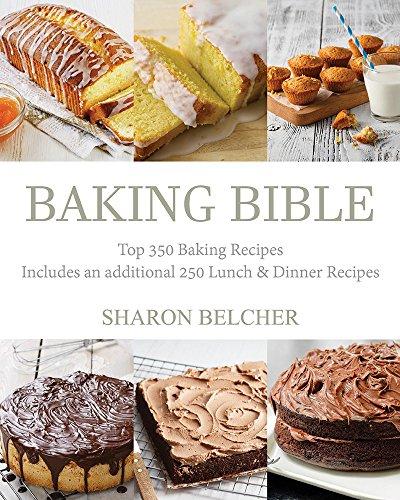 Baking Bible: Top 350 Baking Recipes