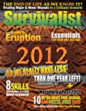 img - for Survivalist Magazine Issue #6 - Surviving 2012 book / textbook / text book