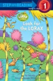 Look for the Lorax (Step into Reading) (0375869999) by Rabe, Tish