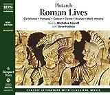 img - for Roman Lives: Coriolanus, Pompey, Caesar, Cicero, Brutus, Mark Antony by Mestrius Plutarchus (2004-02-02) book / textbook / text book
