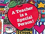img - for A Teacher Is a Special Person book / textbook / text book