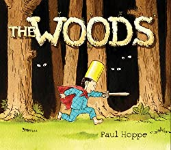 The Woods- By Paul Hoppe
