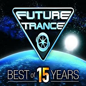 Future Trance-Best of 15 Years