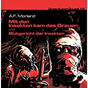 Blutgericht der Insekten (Dreamland Grusel 10b) | A. F. Morland