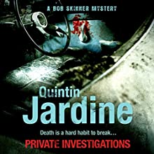Private Investigations Audiobook by Quintin Jardine Narrated by James Bryce