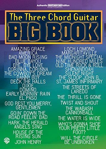 The Three Chord Guitar Big Book: Easy Guitar (Guitar Big Book Series) PDF
