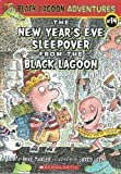 The New Year's Eve Sleepover from the Black Lagoon (Black Lagoon Adventures, No. 14)