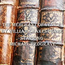 The Merchant Of Venice Audiobook by William Shakespeare Narrated by Michael Redgrave
