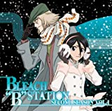 RADIO DJCD [BLEACH��B��STATION] Second Season vol.1