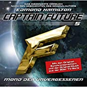 Mond der Unvergessenen (Captain Future: The Return of Captain Future 5) | Edmond Hamilton