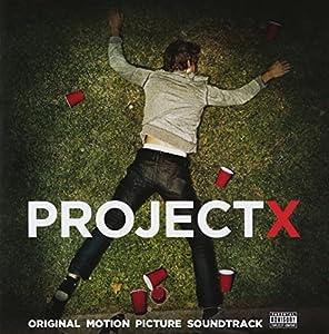Project X-Original Soundtrack