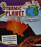 img - for Dynamic Planet: Exploring Changes on Earth with Science Projects (Discover Earth Science) book / textbook / text book