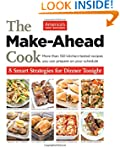 The Make-Ahead Cook: 8 Smart Strategi...