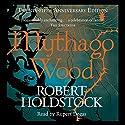 Mythago Wood Hörbuch von Robert Holdstock Gesprochen von: Rupert Degas