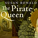 The Pirate Queen | Susan Ronald
