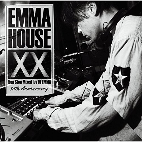 EMMA HOUSE XX ~30th Anniversary