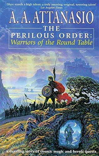 The Perilous Order: Warriors Of The Round Table