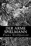 img - for Der Arme Spielmann (German Edition) book / textbook / text book