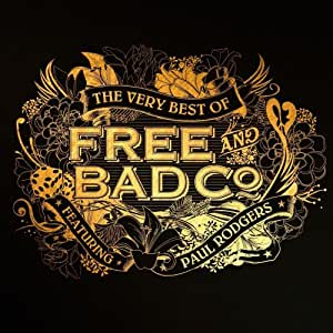 Very Best of Free & Bad Company Feat. Paul Rodgers