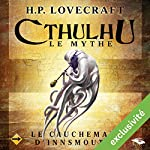 Le Cauchemar d'Innsmouth (Cthulhu - Le mythe) | Howard Phillips Lovecraft