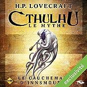 Le Cauchemar d'Innsmouth (Cthulhu - Le mythe) | Howard Phillips Lovecraft
