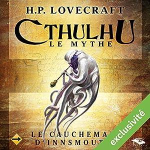 Le Cauchemar d'Innsmouth (Cthulhu - Le mythe) Audiobook