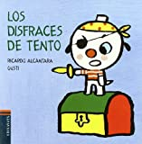 img - for Los disfraces de Tento / The Costumes of Tento (El Perrito Tento / Tento the Puppy) (Spanish Edition) book / textbook / text book