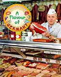 img - for A Flavour of Germany (Food & Festivals) book / textbook / text book