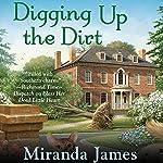 Digging Up the Dirt | Miranda James
