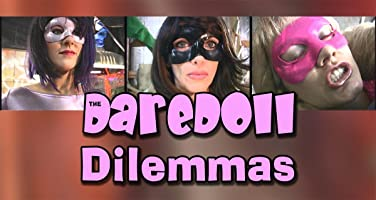 The DareDoll Dilemmas, Episode 27