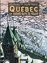 Qu�bec : Un d�troit dans le fleuve par Beaulieu