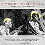 Praying the Way of the Cross featuring Liam Neeson