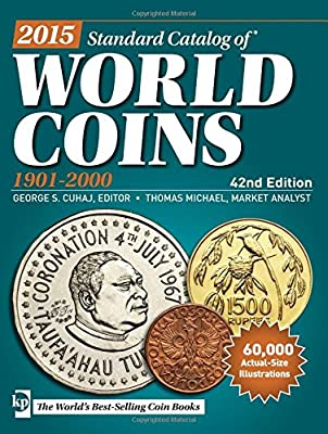 Standard Catalog of World Coins, 2015: 1901-2000