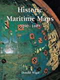 img - for Historic Maritime Maps. book / textbook / text book