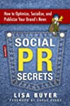 Social PR Secrets: How to Optimize, S...