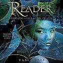 The Reader Hörbuch von Traci Chee Gesprochen von: Kim Mai Guest