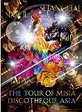 THE TOUR OF MISIA DISCOTHEQUE ASIA [DVD]