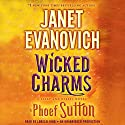 Wicked Charms: A Lizzy and Diesel Novel (       UNABRIDGED) by Janet Evanovich, Phoef Sutton Narrated by Lorelei King