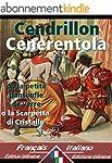 Cendrillon - Cenerentola: Bilingue av...