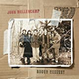 Rough Harvestby John Cougar Mellencamp