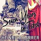 Seven Years in Tibet Hörbuch von Heinrich Harrer, Richard Graves Gesprochen von: Mark Meadows