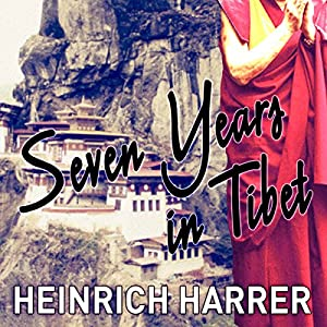 Seven Years in Tibet Audiobook