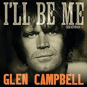 'Glen Campbell I'll Be Me' soundtrack