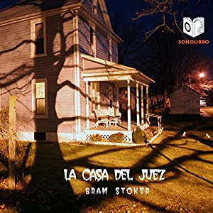 La Casa del Juez [The Judge's House] Audiobook