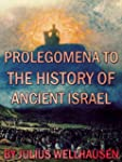 Prolegomena to the History of Ancient...