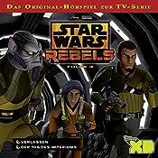 Verlassen / Der Tag des Imperiums (Star Wars Rebels 3) | Gabriele Bingenheimer