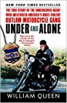 Under and Alone: The True Story of th...