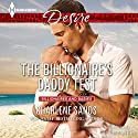 The Billionaire's Daddy Test Audiobook by Charlene Sands Narrated by Christine Williams