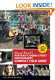 David Busch's Portrait/candid/street Photography Compact Field Guide (David Busch's Digital Photography Guides)